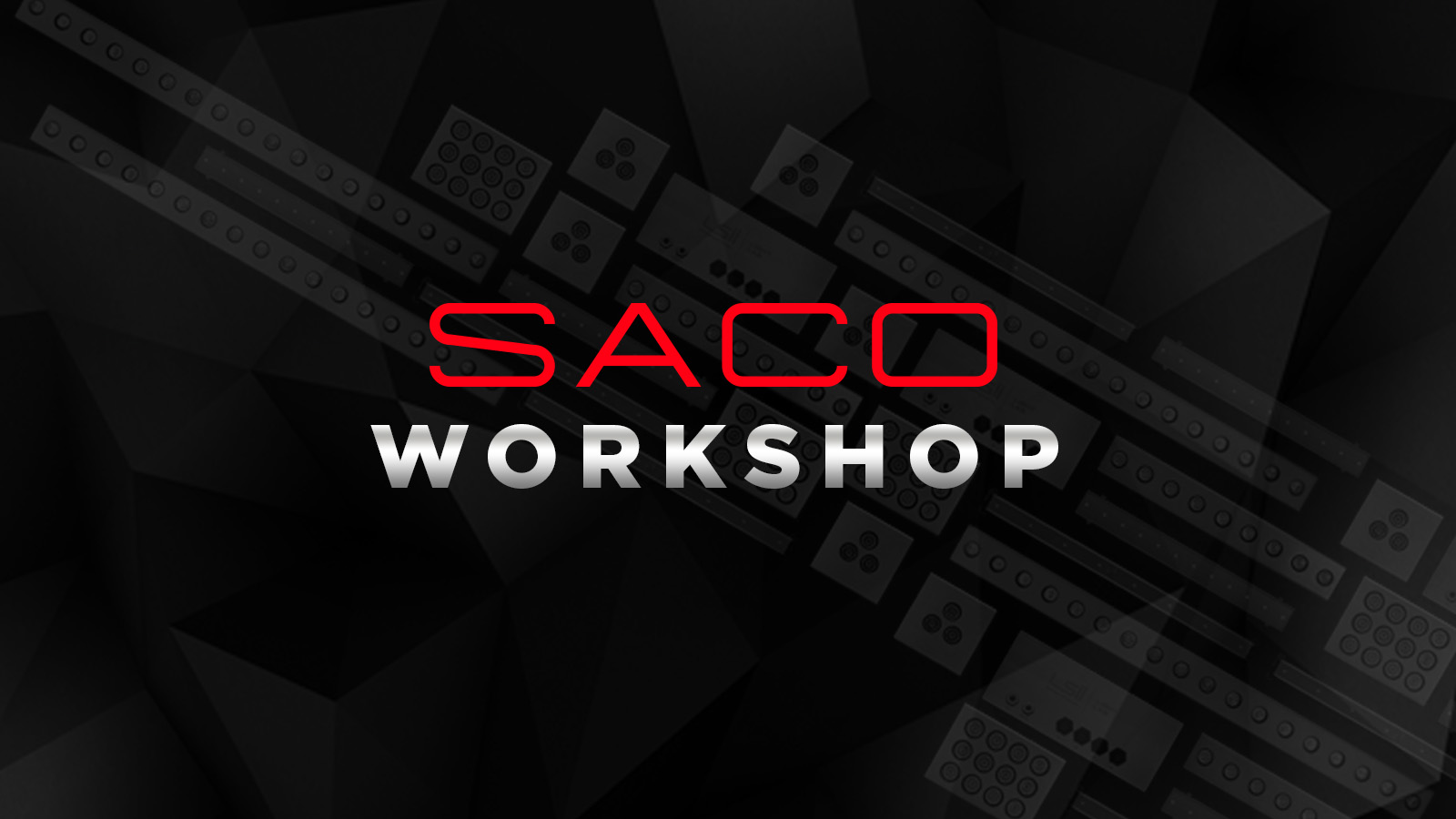 SACO WORKSHOP AND VIP LAUNCH PARTY 4-6 MAY